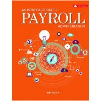 Test Bank - An Introduction to Payroll Administration - 5th Canadian Edition